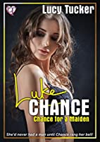 Chance 02 - Chance for a Maiden (An erotic…