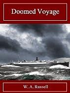 Doomed Voyage (The Toby Grant Saga (Book 2))…