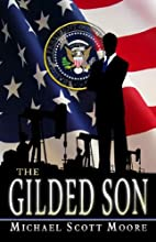 The Gilded Son by Michael Scott Moore