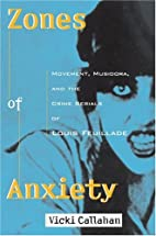 Zones of Anxiety (Contemporary Approaches to…