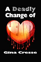 A Deadly Change of Heart (Devonie Lace…