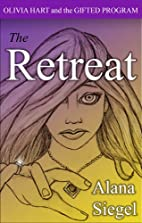 The Retreat (Olivia Hart and the Gifted…
