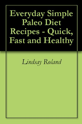 everyday-simple-paleo-diet-recipes-quick-fast-and-healthy