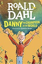 Danny the Champion of the World Danny the…