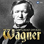 Wagner: Great Opera Box by Richard Wagner