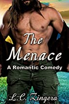 The Menace (A Romantic Comedy) by L.C.…