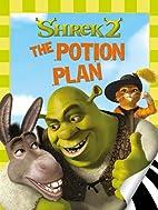 Shrek 2: The Potion Plan by Zuuka