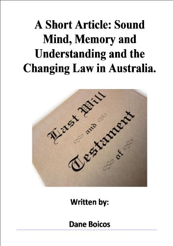 a-short-article-on-sound-mind-memory-and-understanding-and-the-chchanging-law-in-australia