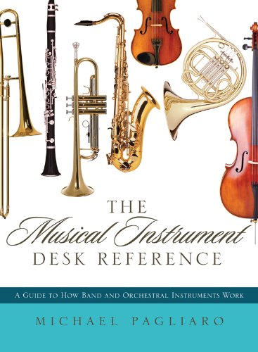 the-musical-instrument-desk-reference-a-guide-to-how-band-and-orchestral-instruments-work