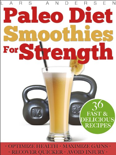 paleo-diet-smoothies-for-strength-smoothie-recipes-and-nutrition-plan-for-strength-athletes-bodybuilders-achieve-pea