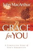 Grace for You: A Compelling Story of…