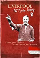 Liverpool: The Concise History by Arnie…