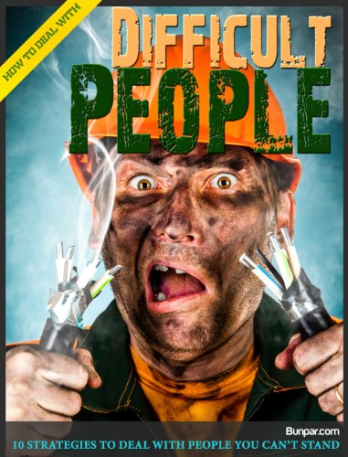 how-to-deal-with-difficult-people-10-strategies-to-deal-with-people-you-cant-stand