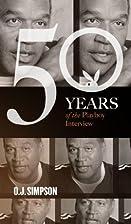 O.J. Simpson: The Playboy Interviews (50…