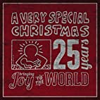 A Very Special Christmas 25th Anniversary by…