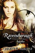 Ravensborough (The Ravensborough Saga) by…