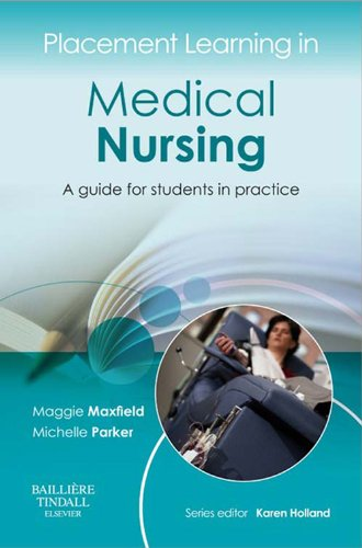placement-learning-in-medical-nursing-e-book-a-guide-for-students-in-practice