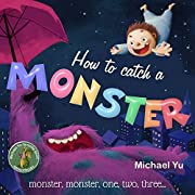 Books for Kids: How to Catch a Monster…