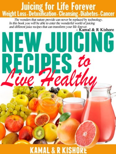 new-juicing-recipes-to-live-healthy-best-vegetables-fruits-juicing-diet-book-for-weight-lossfasting-detoxification-diabetes-cleanse-cancerupdated