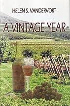 A Vintage Year by Helen S. Vandervort