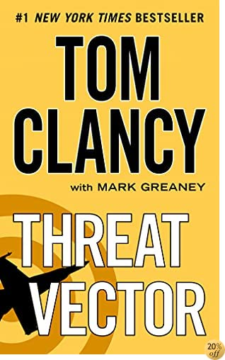 TThreat Vector (A Jack Ryan Novel Book 13)