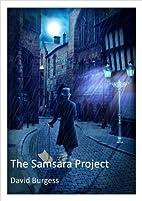 The Samsara Project by David Burgess