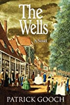 The Wells: Elysium Texts Series, Book 2 (The…
