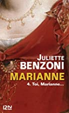 Marianne tome 4 by Juliette Benzoni