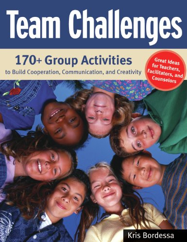 team-challenges-170-group-activities-to-build-cooperation-communication-and-creativity