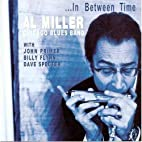 In Between Time by Al Miller Chicago Blues…