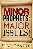 Minor Prophets: Major Issues (Search for…