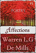 Affections: Collection of Poetry (Vol.1) by…