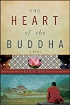 The Heart of the Buddha: A Novel by Elsie…