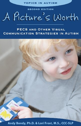 a-pictures-worth-pecs-and-other-visual-communication-strategies-in-autism-topics-in-autism