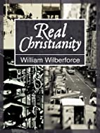 Real Christianity [Annotated] by William…