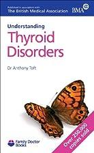 Thyroid Disorders (Understanding) (Family…