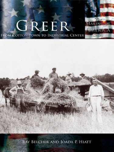 greer-from-cotton-town-to-industrial-center-making-of-america