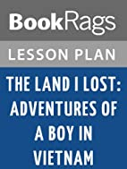The Land I Lost: Adventures of a Boy in…