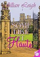 Some Like it Haute by Jillian Leigh