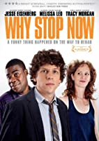 Why Stop Now by Phil Dorling
