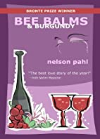 Bee Balms & Burgundy by Nelson Pahl