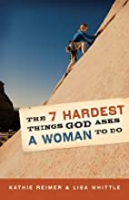 The 7 Hardest Things God Asks a Woman to Do…