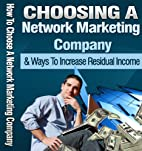 How To Choose A Network Marketing Company :…