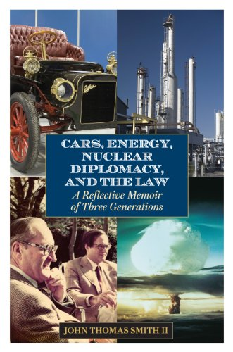 cars-energy-nuclear-diplomacy-and-the-law-a-reflective-memoir-of-three-generations