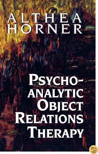 Psychoanalytic Object Relations Therapy