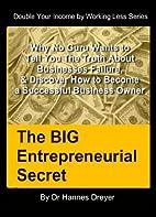 The BIG Entrepreneurial Secret - Why No Guru…