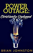 Power Outage: Christianity Unplugged (Search…