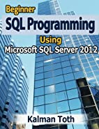 Beginner SQL Programming Using Microsoft SQL…