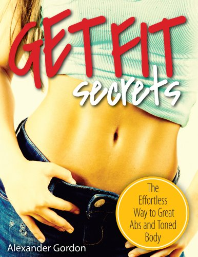 get-fit-secrets-the-effortless-way-to-great-abs-and-toned-body