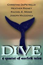 Dive: A Quartet of Merfolk Tales by Heather…